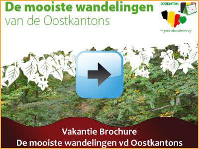 Vakantie brochure - De mooiste wandelingen van de Oostkantons (19 pagina's) via www.feestdagen-belgie.be