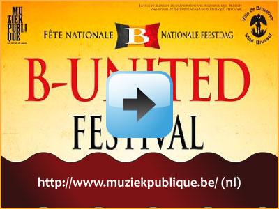 Muziekfestival B-United 21 juli 2012 15:00h Muntplein Brussel via www.feestdagen-belgie.be