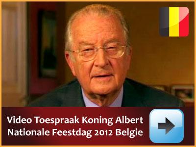 Herbekijk de video toespraak van Koning Albert van Belgie op de Nationale Feestdag Juli 2012 via www.feestdagen-belgie.be